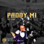 "DJ Coz – ""Paddy Mi"""