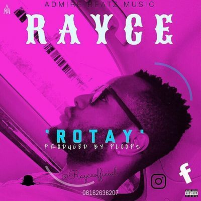 """Rayce – """"Rotay"""" (Prod. By Ploops)"""