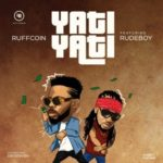 """Ruffcoin x RudeBoy – """"Yati Yati"""""""
