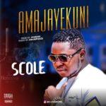 """S'Cole – """"Amajayekuni"""""""