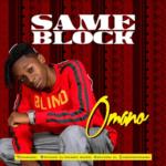 """Omano – """"Same Block"""" #EndSars"""
