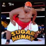 "[Lyrics] Teni – ""Sugar Mummy"""