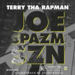 "Terry Tha Rapman – ""Joe Spazm SZN"""