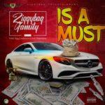 "ZiggyBag Family – ""Is A Must"" ft. Teddy Ziggy x Alphonsus x Exalt x Rawmoney"