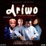 """DJ Ricky – """"Ariwo"""" ft. Danny S x Whazman x Obadice"""