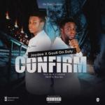 "Jaydee – ""Confirm"" ft. Gouti"
