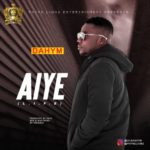 "[Audio + Video] Dahym – ""Aiye"""