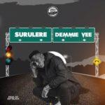 "Demmie Vee – ""Surulere"" (Prod. By Izzy Black)"