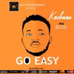 "[Video]: Kachman – ""Go Easy"""
