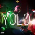"Leke Lee – ""Yolo"" ft. Charly P x Ola Ogrin (Prod. By Nollygriffin)"