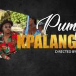 "[Video] Pumpin – ""KpaLanGoLo"""
