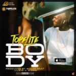 "[Video] Topflite – ""Body"" (Prod. Willy F)"