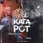 """Quana Boomie – """"Katapot"""" ft. Steps"""