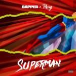 Dapper X Pekeys – Superman [E.P]