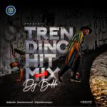 "DJ Baddo – ""Trending Hit Mix"""