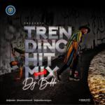 """DJ Baddo – """"Trending Hit Mix"""""""