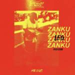 Legendury Beatz– Zanku Leg Riddim f.Mr Eazi& Zlatan