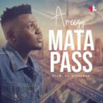 "Areezy – ""Mata Pass""  ( Prod. By MickyGee)"