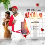 "Xto Won – ""Madalina"" ft. Miamy"