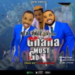 """Next Page – """"Ghana Must Go"""" ft. Atilla"""