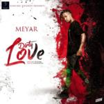 "Meyar – ""Dirty Love"" + ""Candy"""