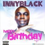 """Innyblack – """"Happy Birthday"""""""
