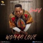 "Soul V – ""Woman Love"""