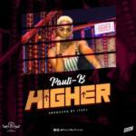 """Pauli-B – """"Higher"""""""