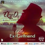 """EkyD – """"My Ex Girlfriend"""""""