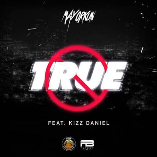 "Mayorkun ""True"""