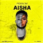 """Prablue – """"Aisha"""""""