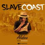 "Alabee – ""Slave Coast"" (Prod. By Ekeyzondabeat)"