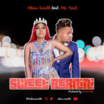 "Alicia Smith – ""Sweet Bernini"" ft. Mr Real"