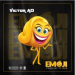 "Victor AD – ""EMOJI"" (Prod. By TY Mix)"