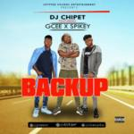 "DJ Chipet – ""BackUp"" ft. Gcee x Spikey"