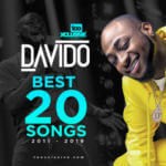 Best 20 Davido Songs From 2011 – 2019