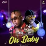 "Lese – ""Oh Baby"" ft. Teni"
