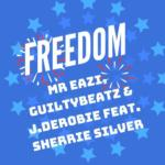 "Mr Eazi x GuiltyBeatz x J.Derobie – ""Freedom"" ft. Sherrie Silver"
