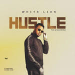 "White Lion – ""Hustle"""