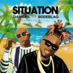"Daviskil – ""Situation"" ft. Bode Blaq"