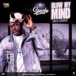 "[Audio + Video] Specdo – ""Blow My Mind"""