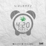 "Sirlammz – ""420 Vibes"" (Prod. by Saintkhor)"