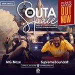 "MG Blaze – ""Outa Space"" f. Supremesoundoff"