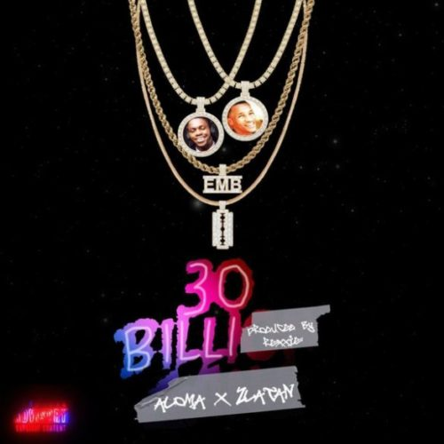 "Aloma x Zlatan – ""30BILLI [30BG]"""