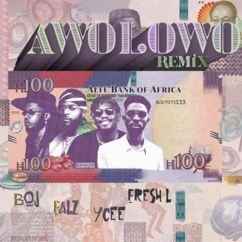 """BOJ x Falz x Ycee x Fresh L – """"Awolowo (Remix)"""""""