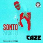 "CaZe – ""Sonto"" (Prod. By Mystro)"