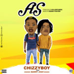 "Chizzyboy x Barry Jhay – ""AS"" (Prod. Killertunes)"