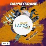 "Dammy Krane – ""Enjoy Lagos"""