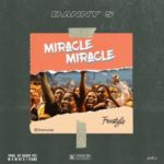 "Danny S – ""Miracle Miracle"" (Freestyle)"