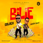 "EBlack – ""Bilie"" ft Duncan Mighty"